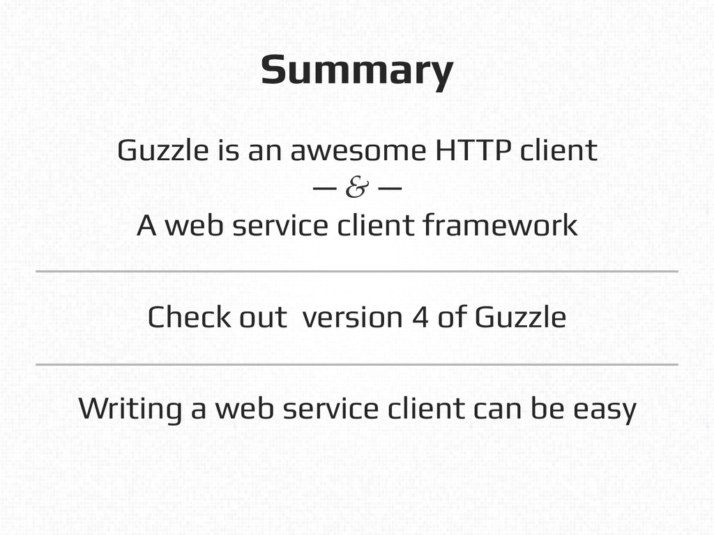 Summary! Guzzle is an awesome HTTP client! — & ...