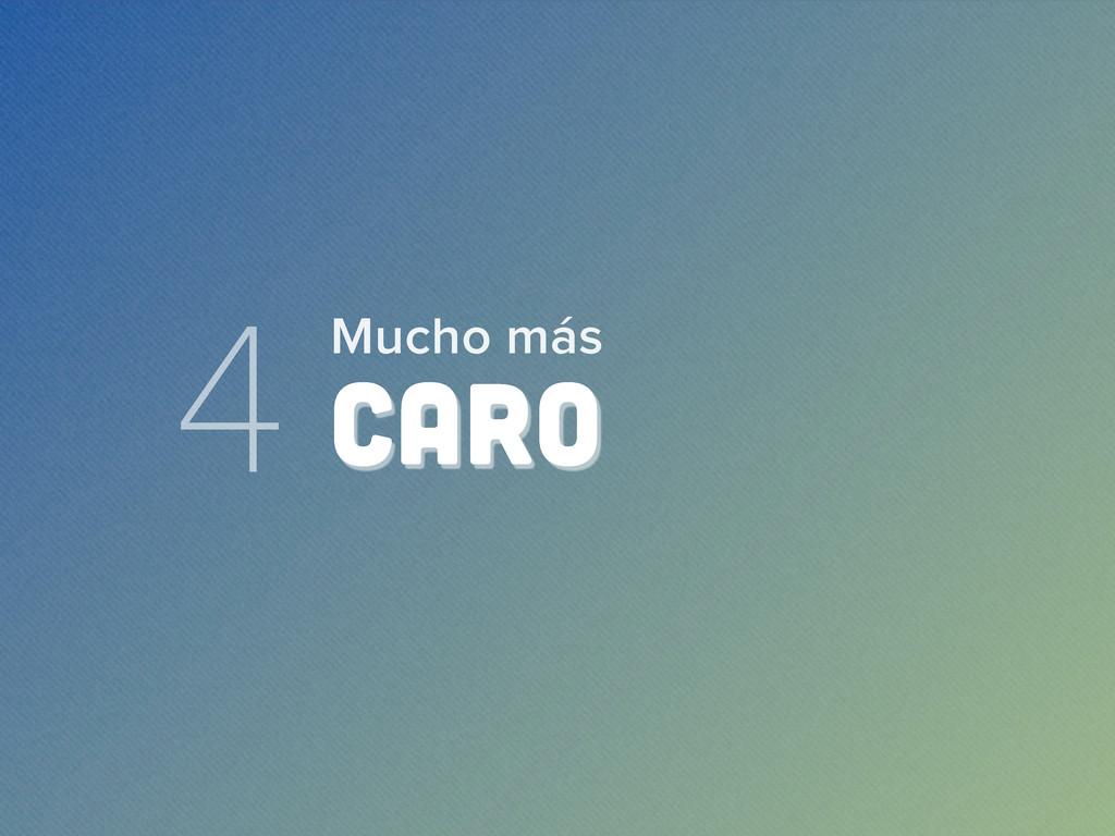 4 CARO Mucho más