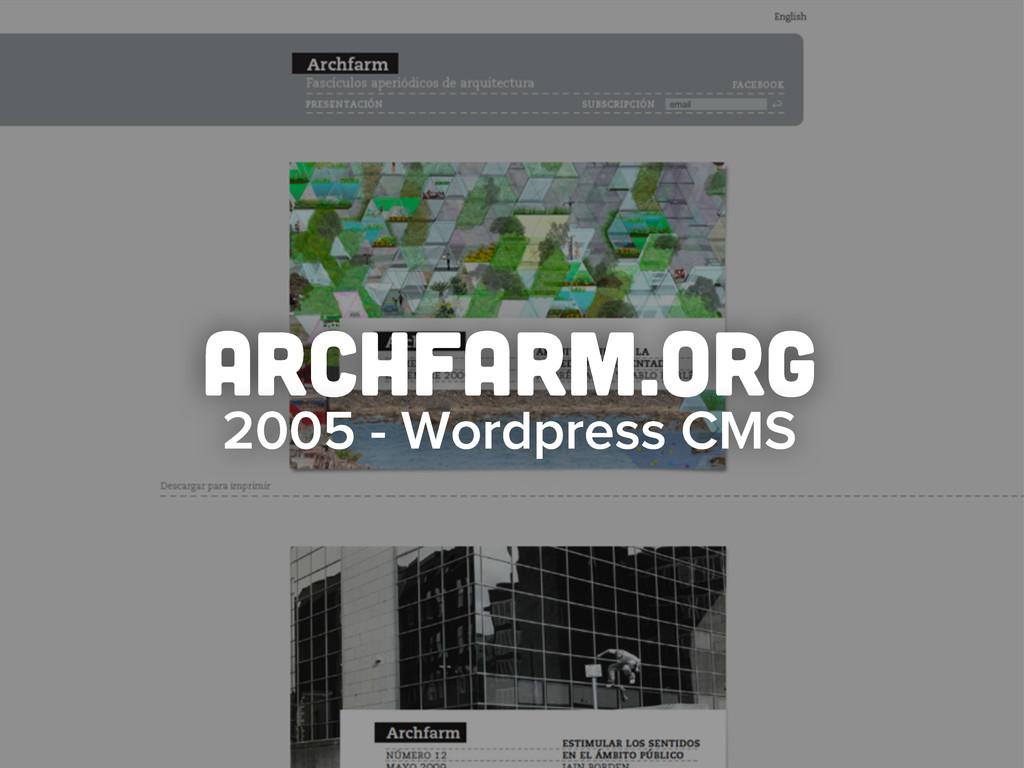 archfarm.org 2005 - Wordpress CMS