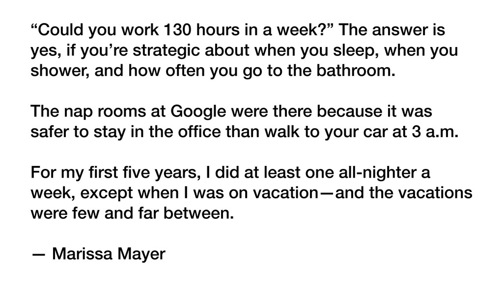 """Could you work 130 hours in a week?"" The answe..."