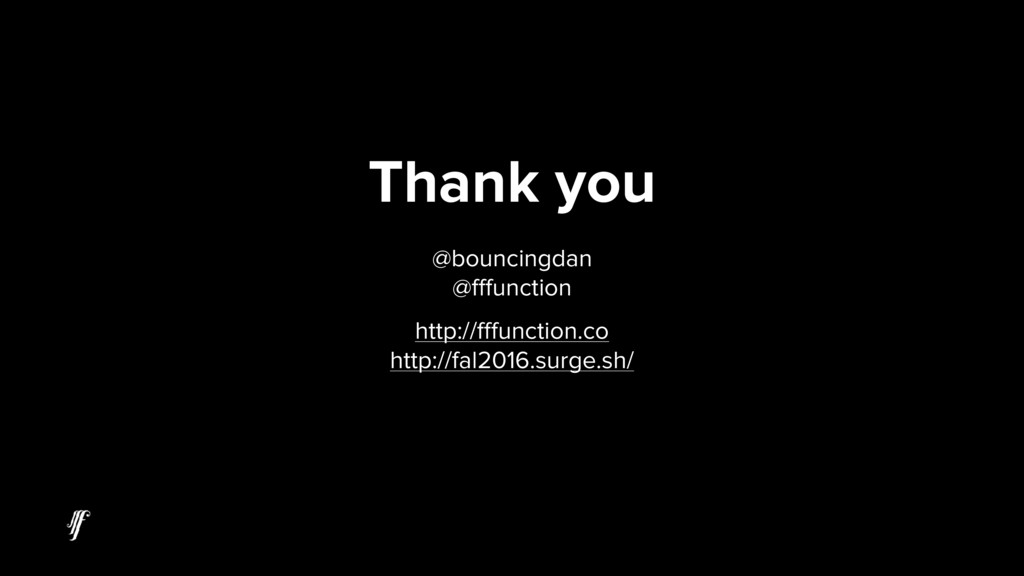 Thank you @bouncingdan @fffunction http://fffun...