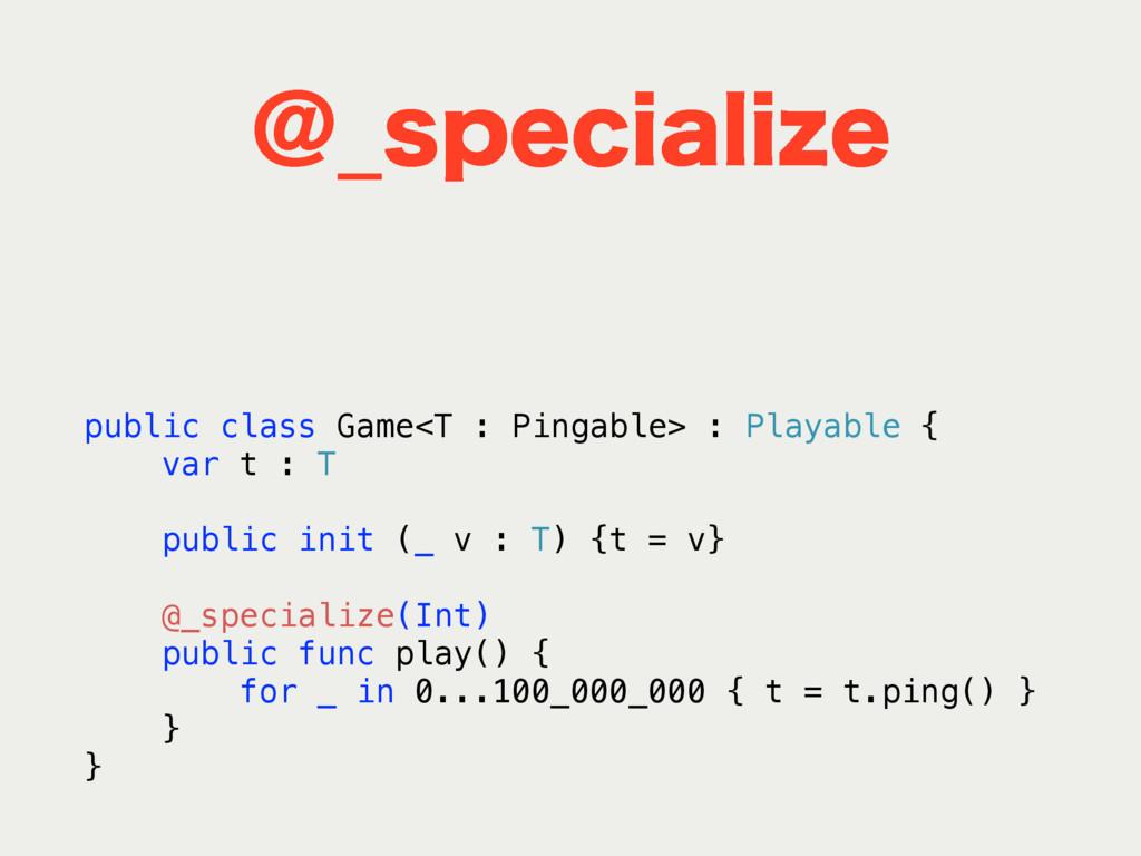 !@TQFDJBMJ[F public class Game<T : Pingable> : ...