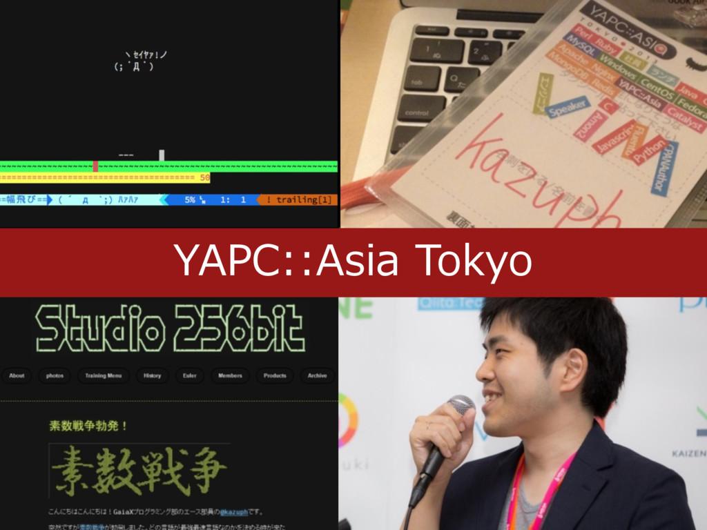 YAPC::Asia Tokyo