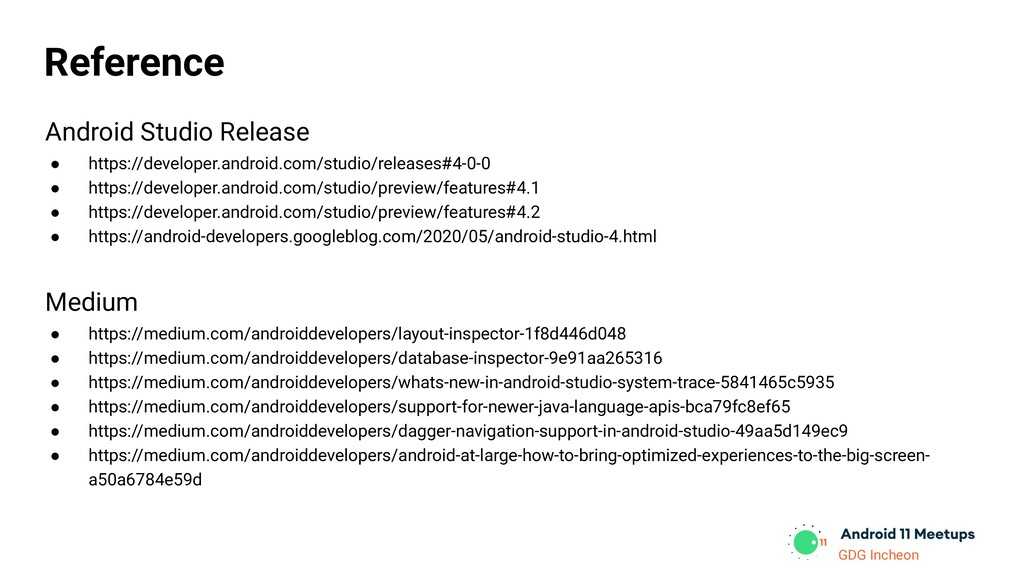 GDG Incheon Reference Android Studio Release ● ...