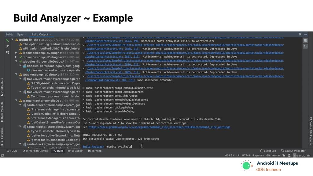 GDG Incheon Build Analyzer ~ Example