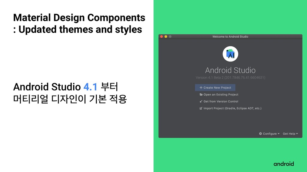 Material Design Components : Updated themes and...