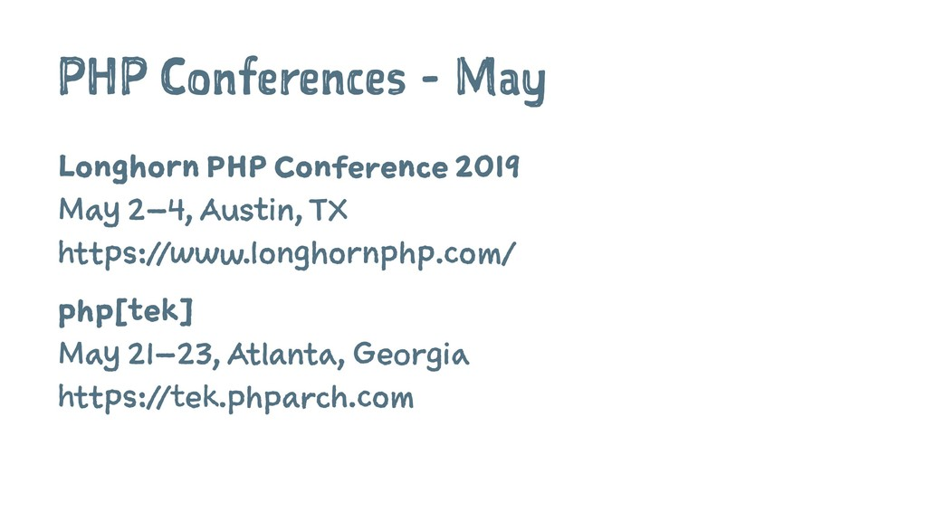 PHP Conferences - May Longhorn PHP Conference 2...