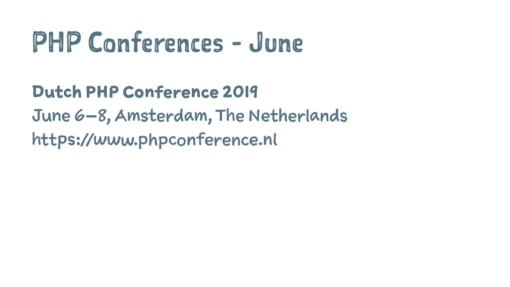 PHP Conferences - June Dutch PHP Conference 201...
