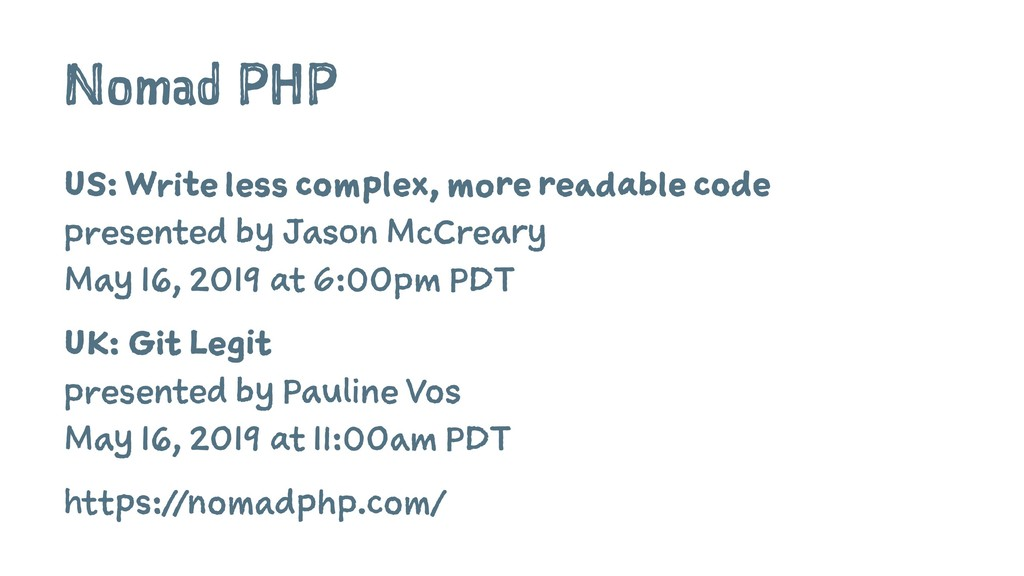Nomad PHP US: Write less complex, more readable...