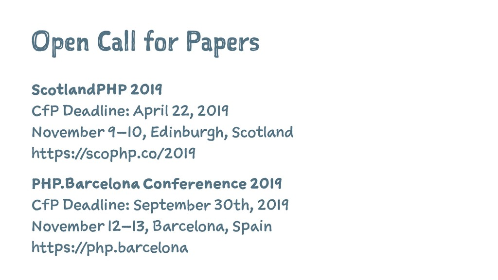 Open Call for Papers ScotlandPHP 2019 CfP Deadl...