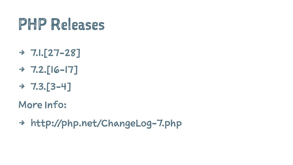 PHP Releases 4 7.1.[27-28] 4 7.2.[16-17] 4 7.3....