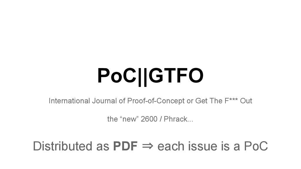 PoC||GTFO International Journal of Proof-of-Con...
