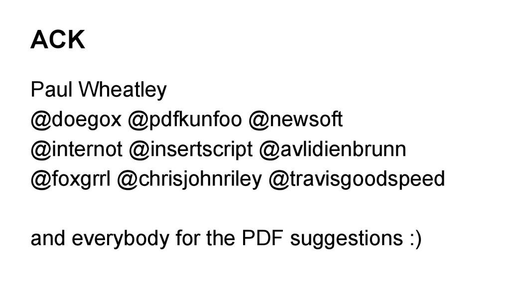 ACK Paul Wheatley @doegox @pdfkunfoo @newsoft @...