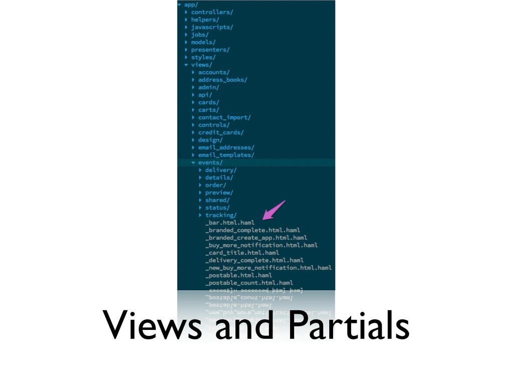 Views and Partials