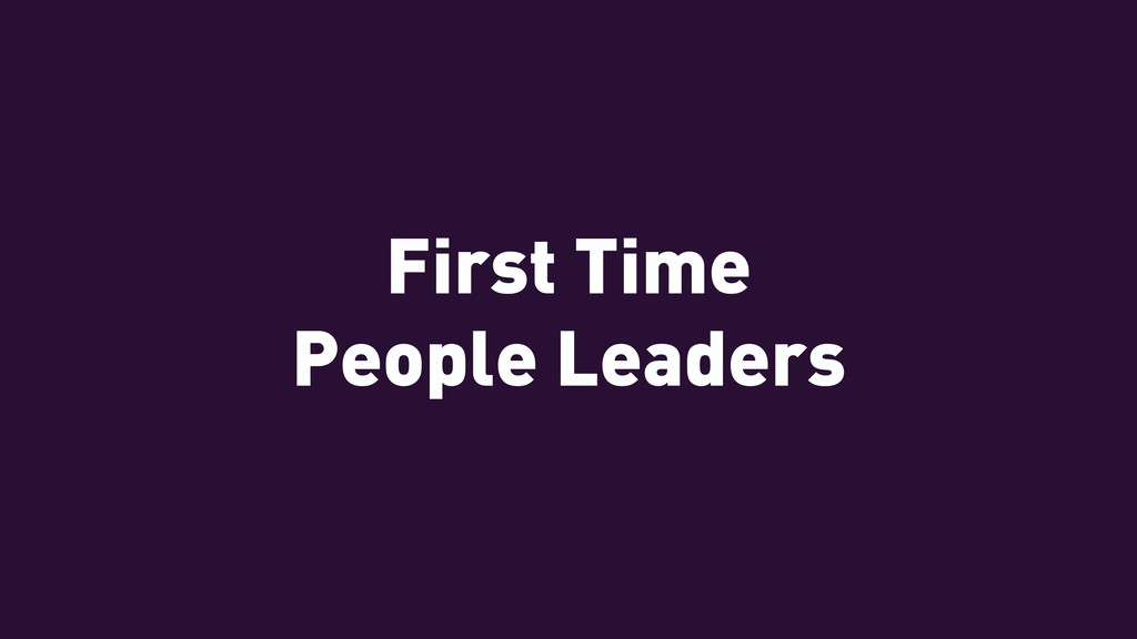 First Time People Leaders