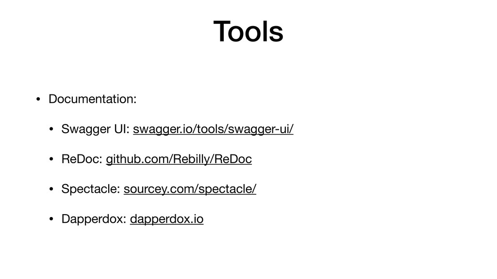 Tools • Documentation:  • Swagger UI: swagger.i...