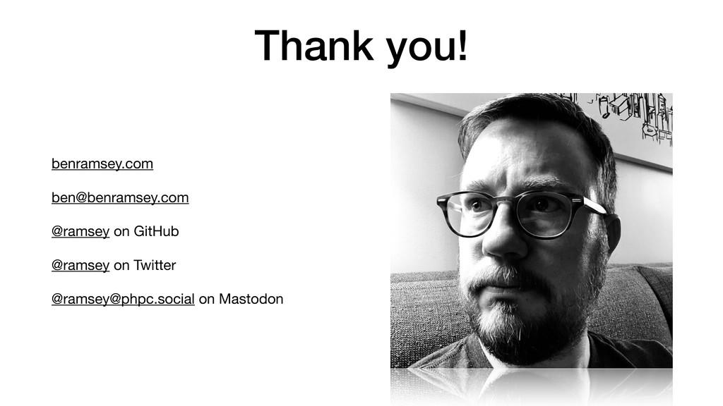 Thank you! benramsey.com  ben@benramsey.com   @...