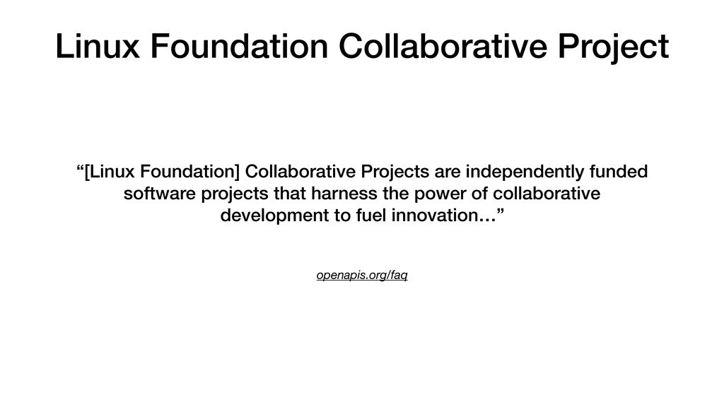 Linux Foundation Collaborative Project openapis...