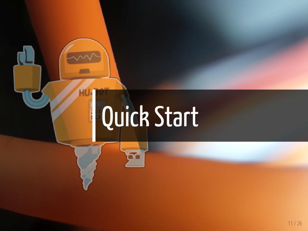 Quick Start 11 / 26