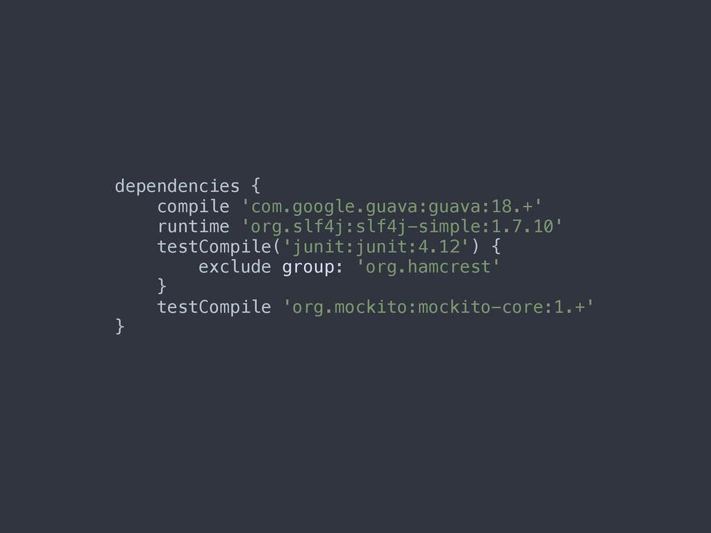 dependencies { compile 'com.google.guava:guava...