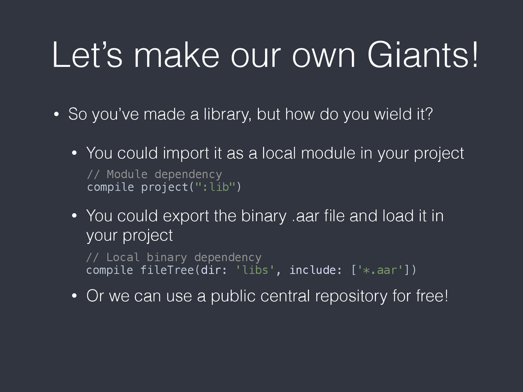 Let's make our own Giants! • So you've made a l...