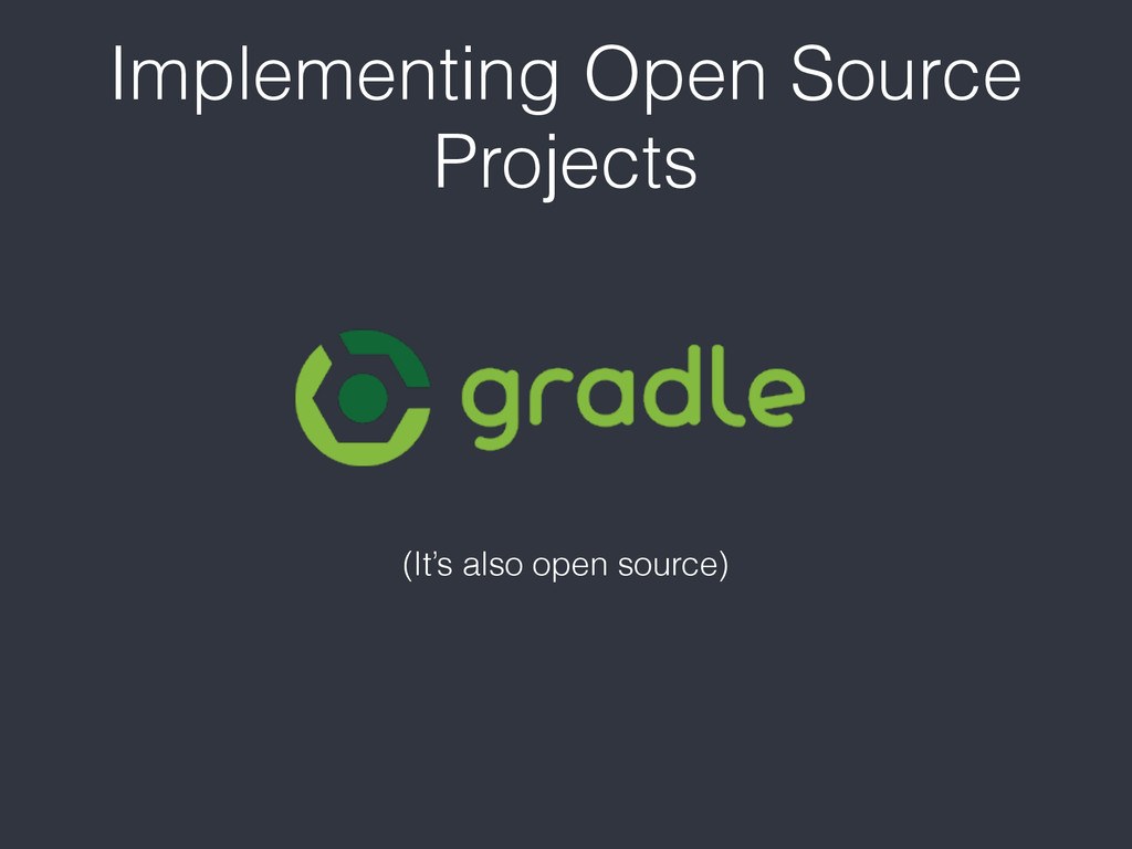 Implementing Open Source Projects (It's also op...