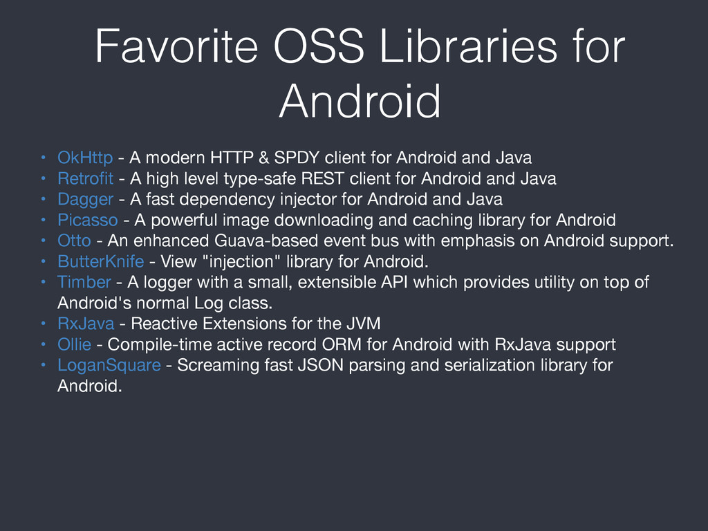 Favorite OSS Libraries for Android • OkHttp - A...
