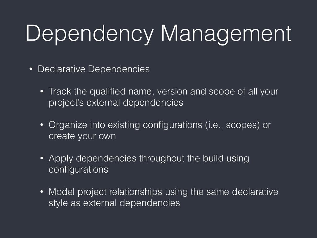 Dependency Management • Declarative Dependencie...
