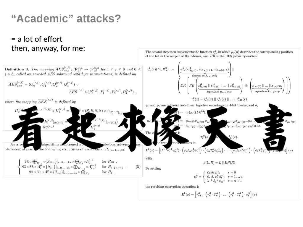 """""""Academic"""" attacks? = a lot of effort then, any..."""