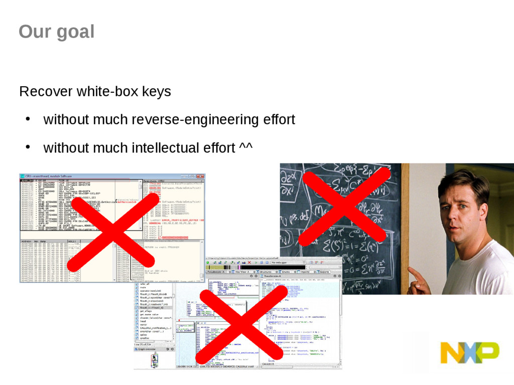 Our goal Recover white-box keys ● without much ...