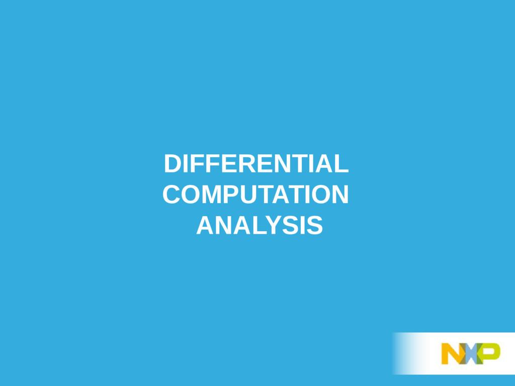 DIFFERENTIAL COMPUTATION ANALYSIS