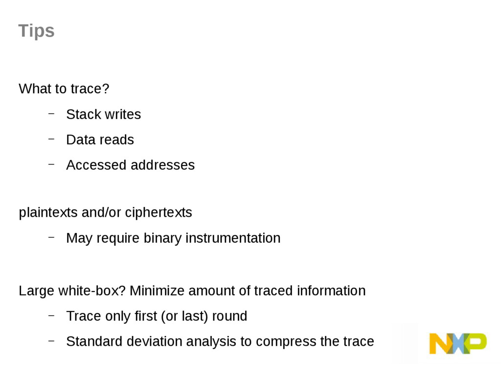 What to trace? – Stack writes – Data reads – Ac...