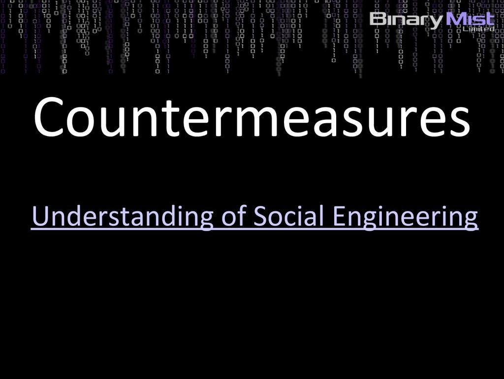Countermeasures Understanding of Social Enginee...