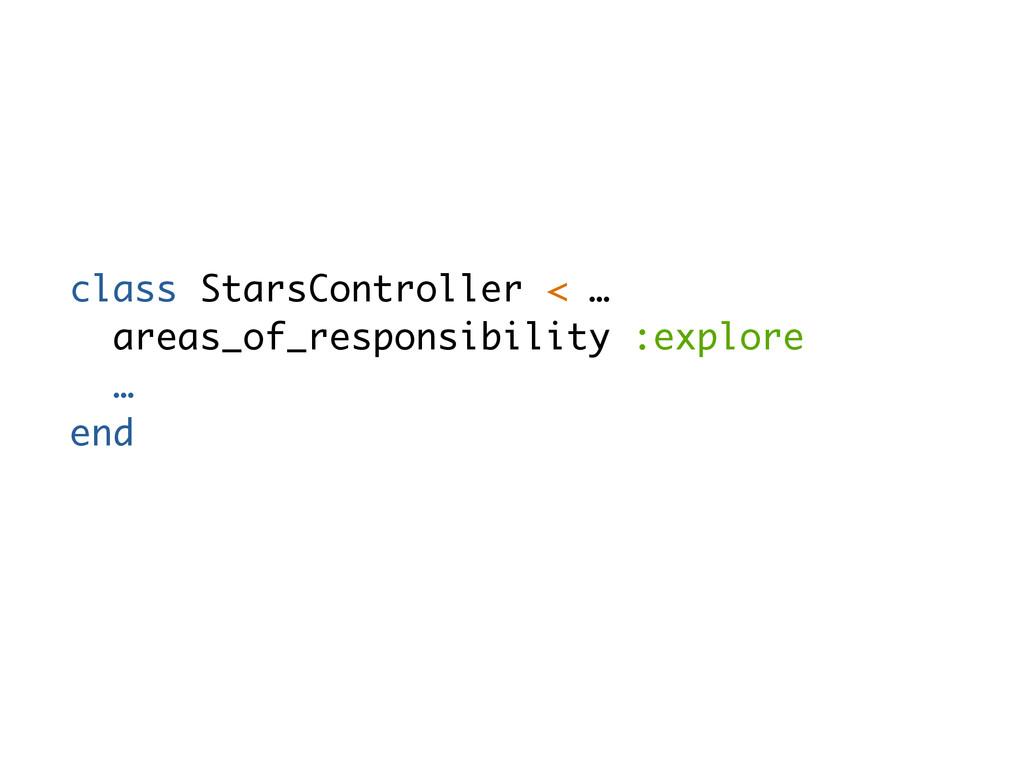 class StarsController < … areas_of_responsibili...