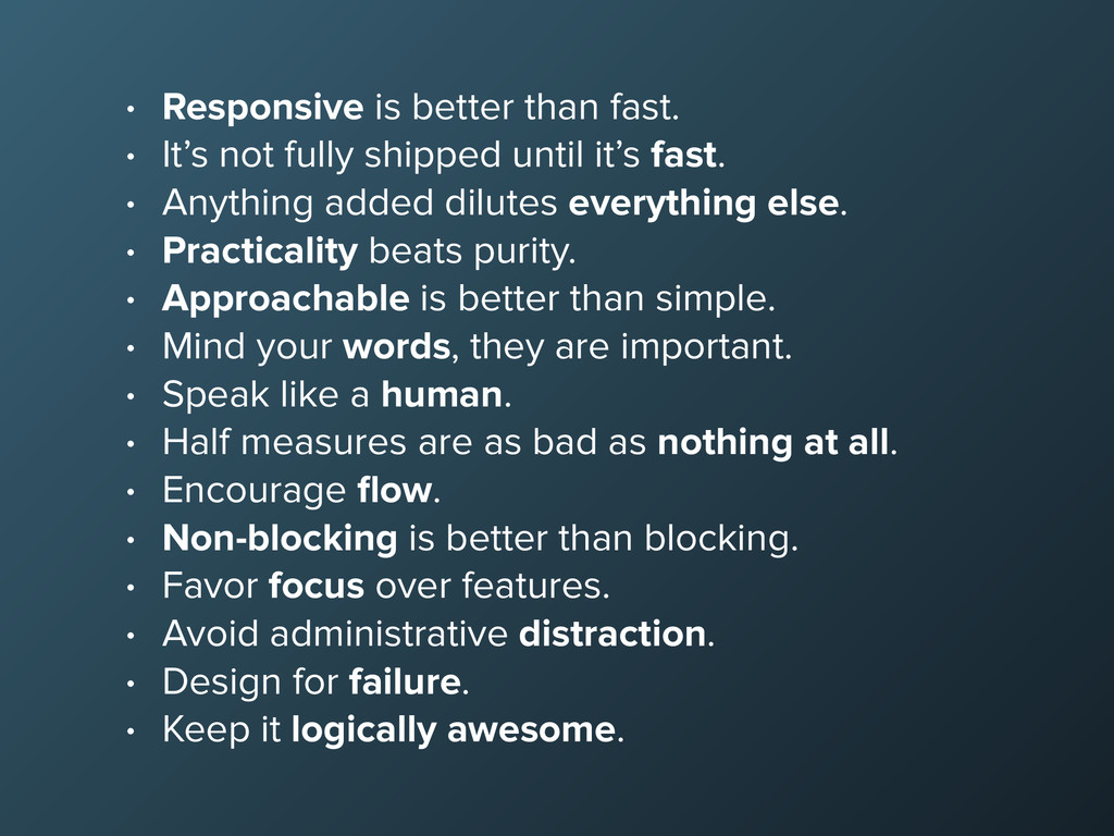 • Responsive is better than fast. • It's not fu...