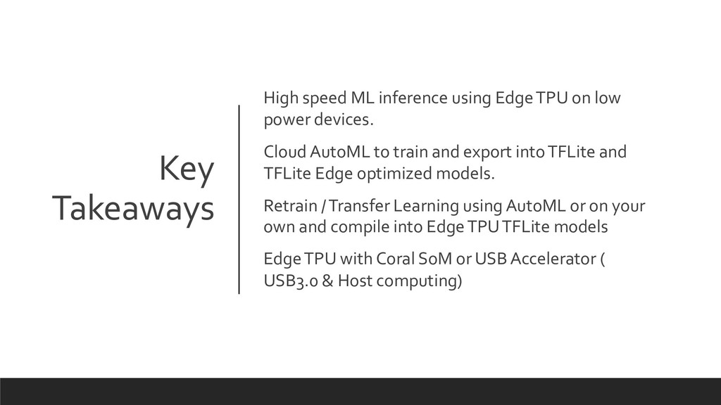 Key Takeaways High speed ML inference using Edg...
