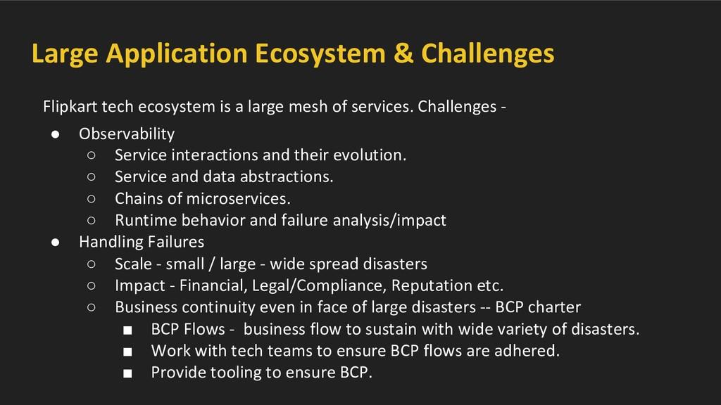 Large Application Ecosystem & Challenges Flipka...