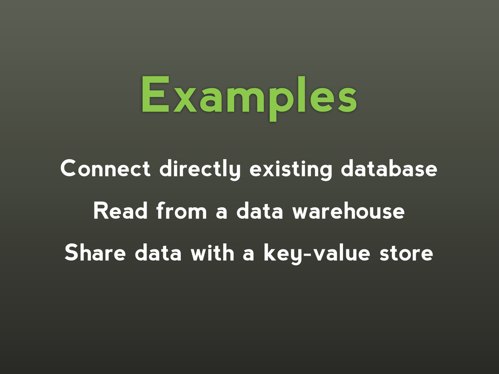 Connect directly existing database Read from a ...