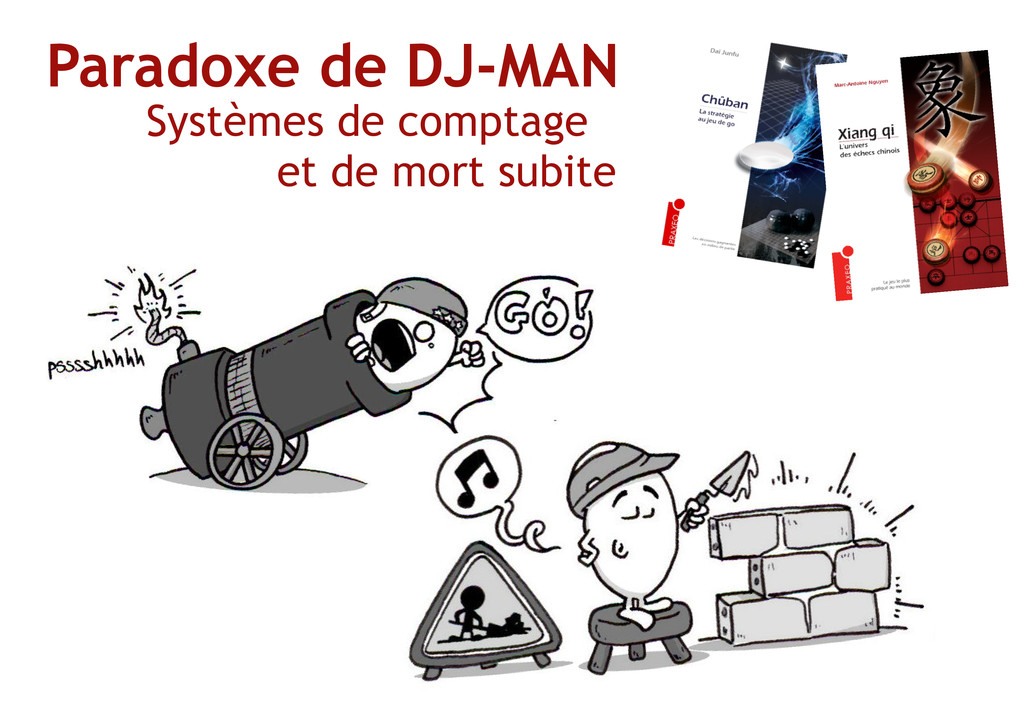 Paradoxe de DJ‐MAN Systèmes de comptage et de m...