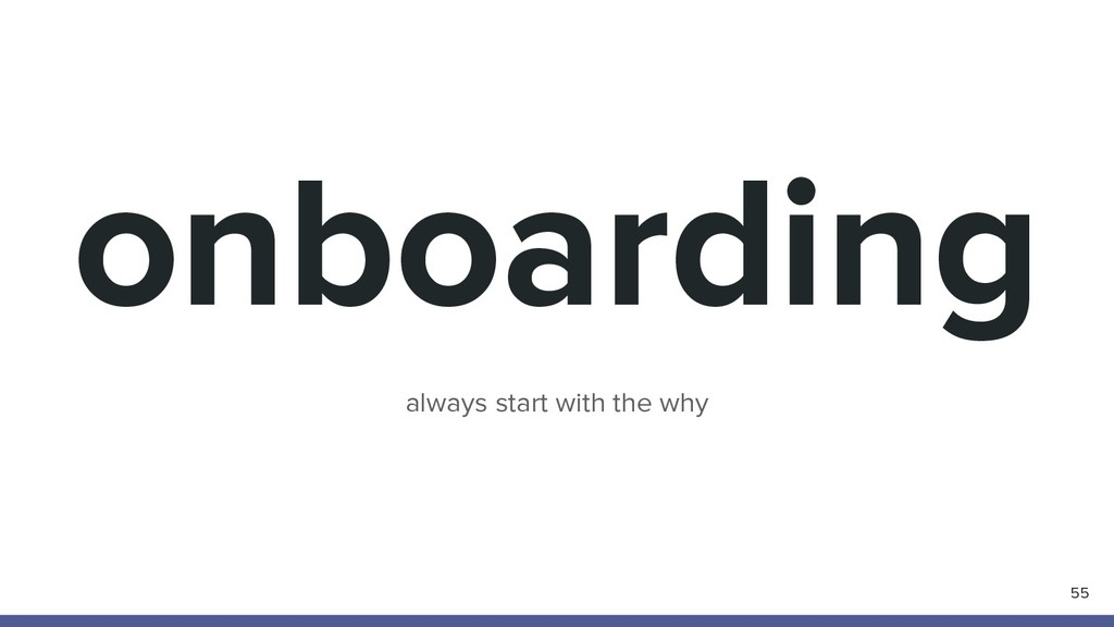 onboarding 55 always start with the why