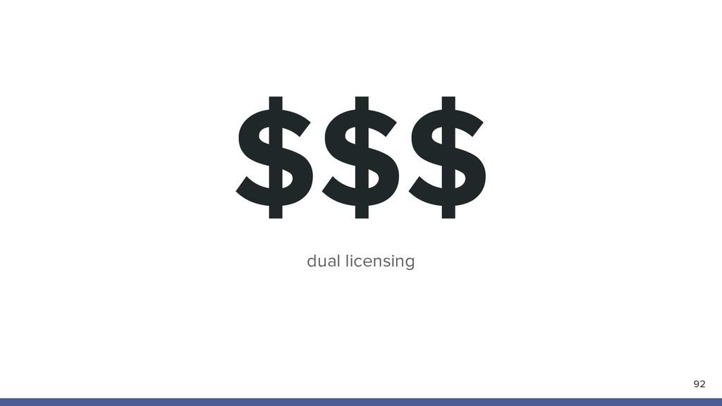 $$$ 92 dual licensing