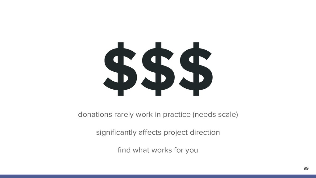 $$$ 99 donations rarely work in practice (needs...