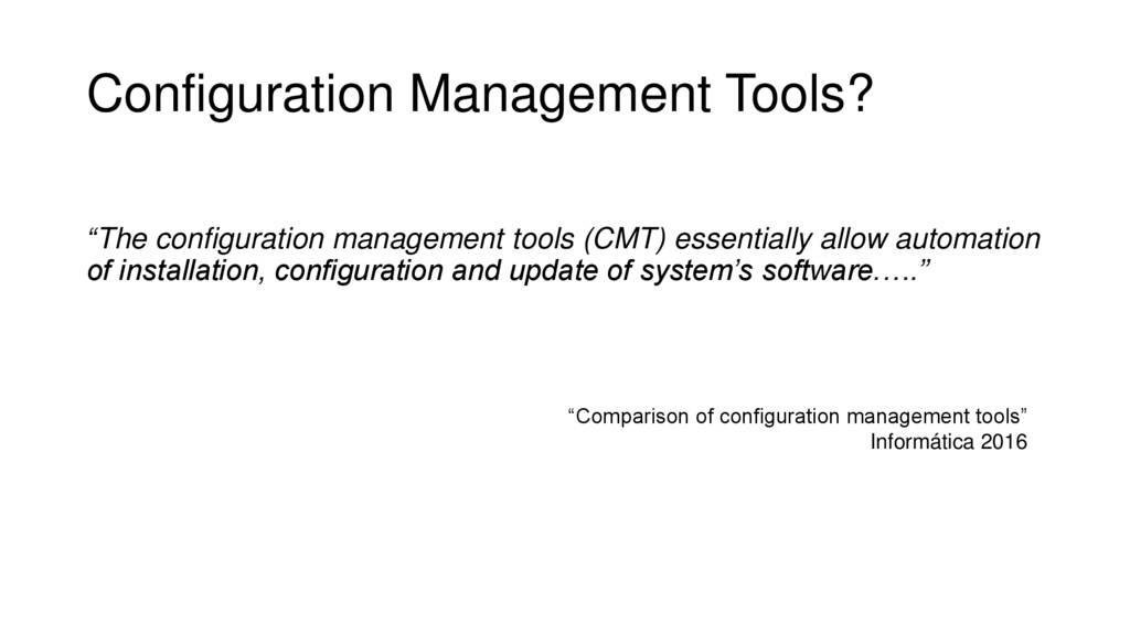 """Configuration Management Tools? """"The configurat..."""