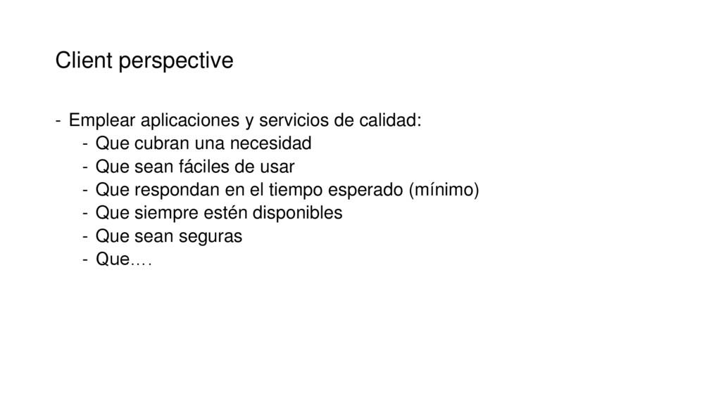 Client perspective - Emplear aplicaciones y ser...