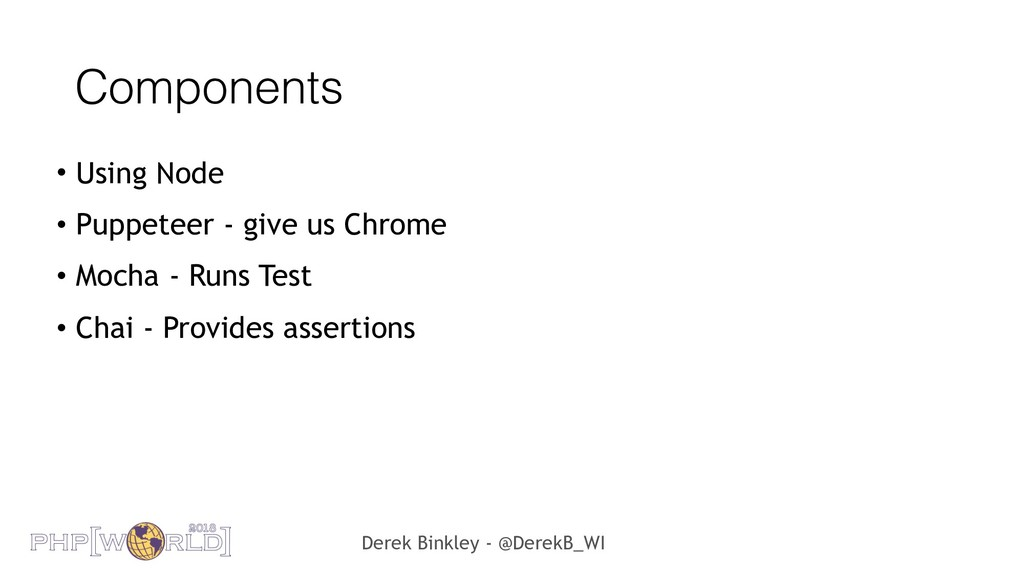 Derek Binkley - @DerekB_WI Components • Using N...