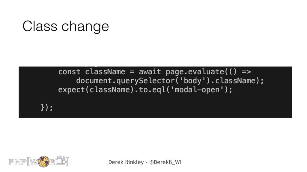 Derek Binkley - @DerekB_WI Class change