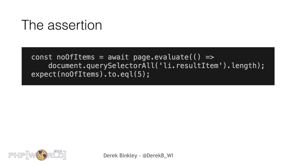 Derek Binkley - @DerekB_WI The assertion