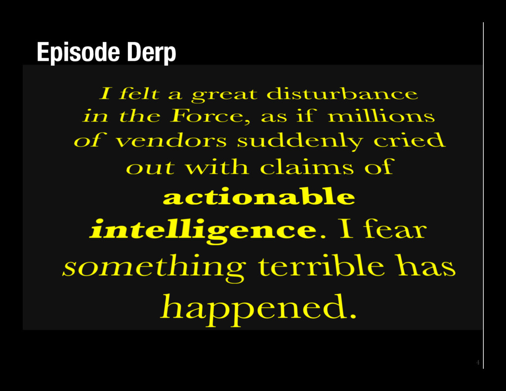 4 Episode Derp