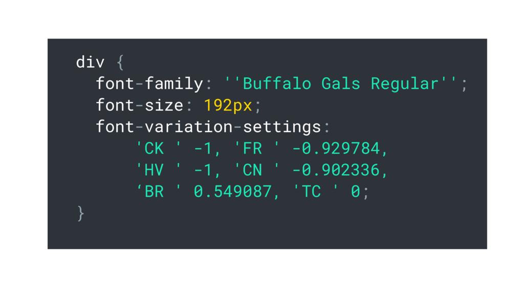 div { font-family: ''Buffalo Gals Regular''; fo...