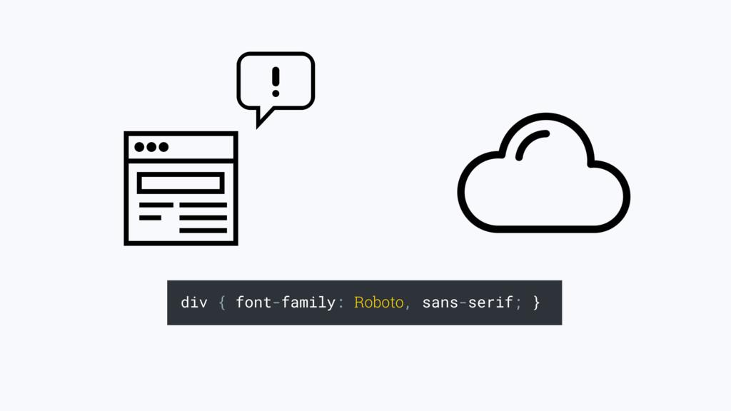 div { font-family: Roboto, sans-serif; }